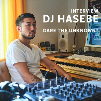 Dare the Unknown × DJ HASEBE Style<br>MY EXPLORATION vol.13